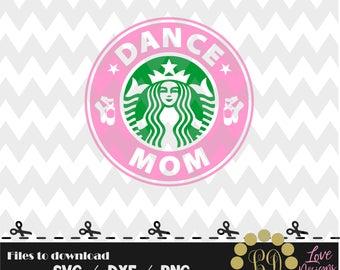 Dance Mom Coffee,svg,png,dxf,cricut,silhouette studio,jersey,shirt,proud mom,download,birthday,invitation,sports,cut,starbucks,ballet,jazz