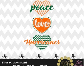 Peace Love Hurricanes svg,png,dxf,cricut,silhouette,college,jersey,shirt,proud,birthday,florida,cutting,university svg,football,miami