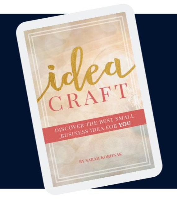 Idea Craft Discover The Best Small Business Idea For You Etsy