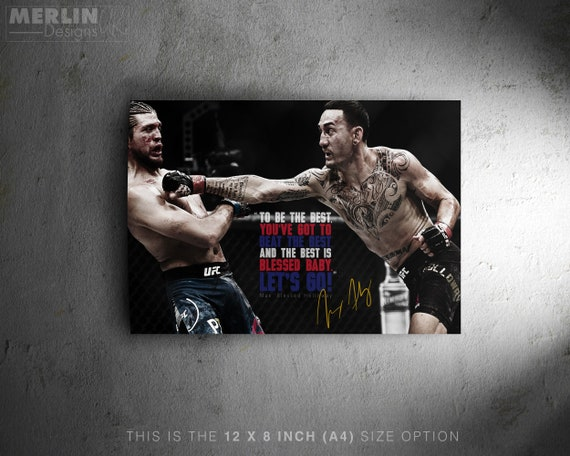 Max Holloway quote Pre signed photo print poster Blessed