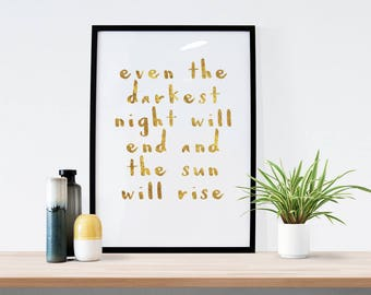 Even The Darkest Night Will End And The Sun Will Rise - DIGITAL DOWNLOAD