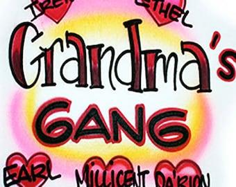 ec021c598 Airbrush T-shirt * Grandma's * Gang * Grand-kids * Family