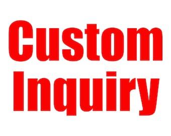 Custom Inquiry (Don't add to cart)