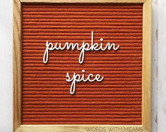 Pumpkin Spice Cutesy Script, letterboard cursive words, feltboard cursive words, pumpkin spice sign, pumpkin spice decor, fall letterboard