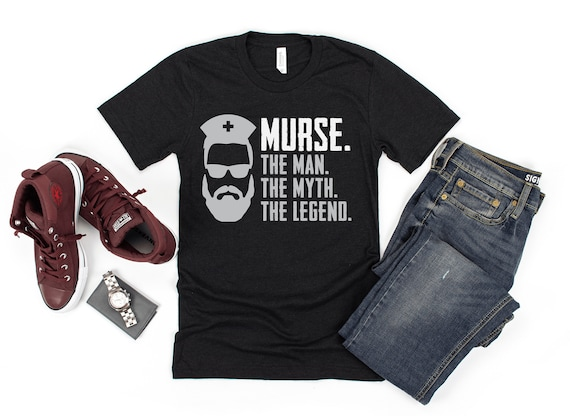Nurse The Man The Myth The Legend Gift for Nurses T-Shirt Funny