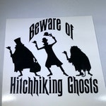 Beware of Hitchhiking Ghosts Decal - Haunted Mansion - Foolish Mortal - Doom Buggy - Hitchhiking Ghosts Decal