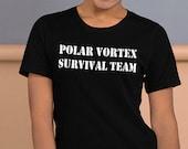 Polar Vortex Survival Team Short-Sleeve Unisex T-Shirt