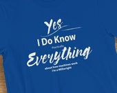 Millwright T-Shirt I Know Everything About Machines Humorous Short-Sleeve  Jersey Tee Shirt Gift