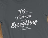 Funny Auto Mechanic T Shirt I Know Everything About Cars Short-Sleeve  Jersey T-Shirt Novelty Gift