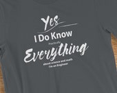 Engineer T-Shirt I Know Everything About Science and Math Humorous Short-Sleeve  Jersey T-Shirt