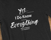 SysAdmin T Shirt I Know Everything About Computers Humorous Short-Sleeve  Jersey T-Shirt