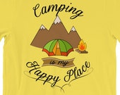 Camping is My Happy Place...