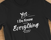 Funny Doctor T-Shirt Yes I Do Know Everything About Medicine