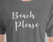 Funny T-Shirt Beach Please Vacation Spring Break Joke