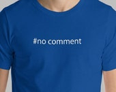 Coding Humor T-Shirt Python No Comment Developer