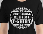 Funny T-Shirt Don't J...