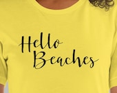 Funny T-Shirt Hello Beaches Vacation Spring Break