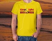 Goodnight Beaches T-Shirt...