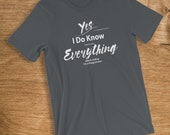 Programmer T Shirt I Know...
