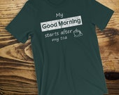 Tea Lover T-Shirt My Good...