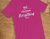 Nanny T Shirt I Know Ever...