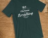 Retired T Shirt I Know Ev...