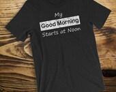 My Good Morning Starts at...