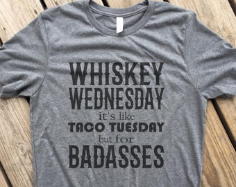 d66389bafdffe6 Whiskey Wednesday T-shirt Bella+Canvas - Tee - Party - Funny - Drinking -  Southern Whiskey!