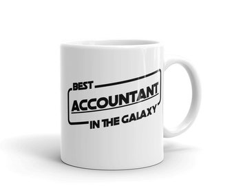 Best Accountant in the Galaxy Mug and Coffee or Tea Cup - Classic Accountant Gift for Star Wars Lovers