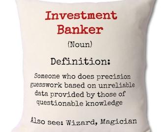 investment banker,investment,banker,banker coffee mug,banker gifts,banker gift,investment banking,investor,banking gift,banking cushion