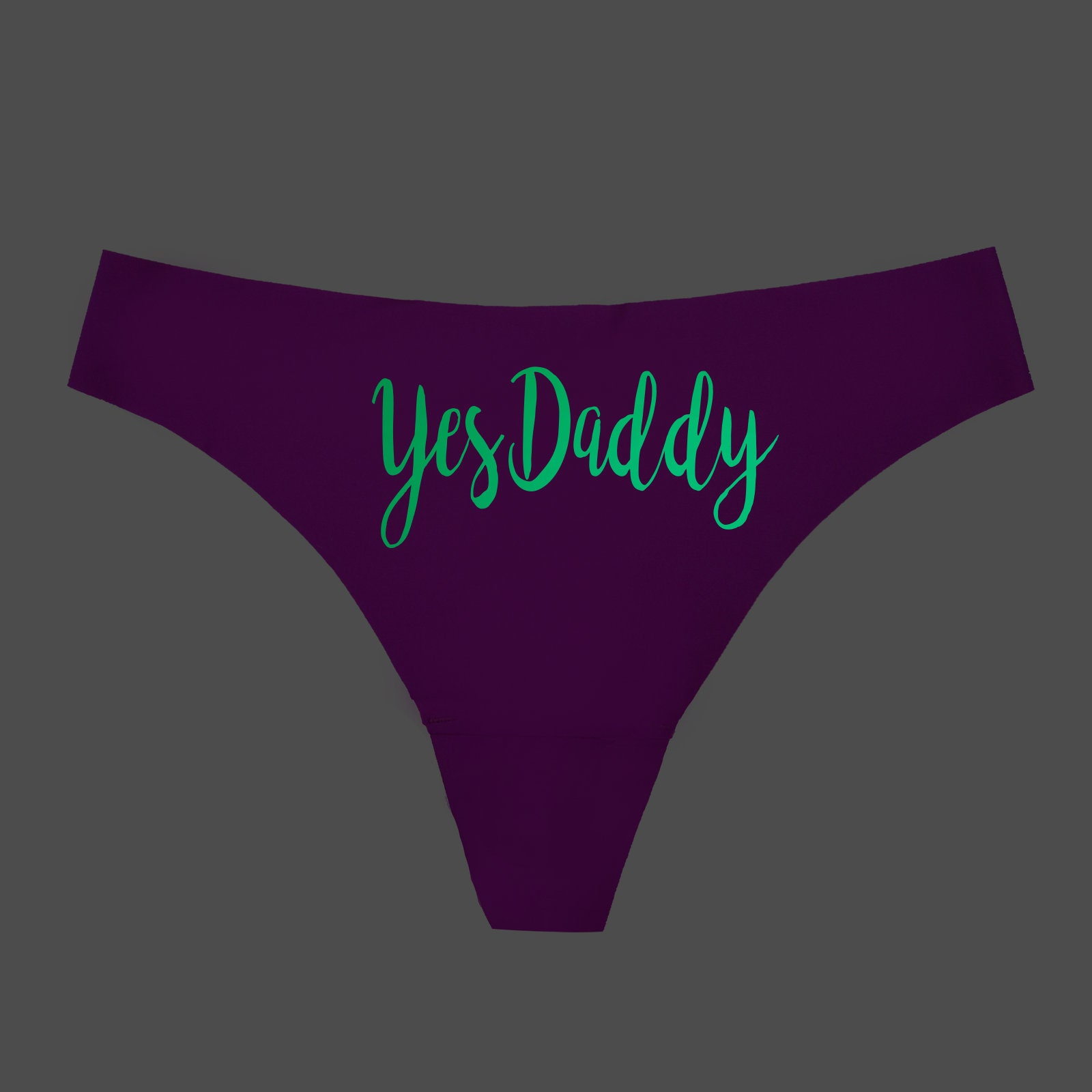 d6ef70f39 Yes Daddy GLOW in the DARK Panties Thong Funny Sexy Couple