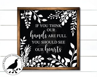 If You Think Our Hands are Full You Should See Our Hearts svg, Large Family svg, Adoption Sign svg, Special Needs svg, Cutting Files, DXF