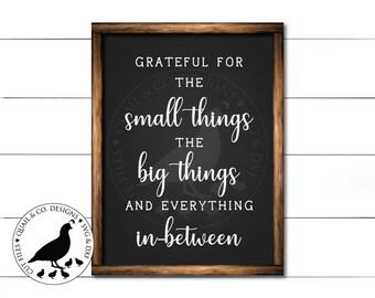 Grateful for the Small Things svg, Grateful svg, Farmhouse Style svg, FixerUpper svg, Magnolia Market svg, Vinyl Cut Files, DXf, JPG, SVG