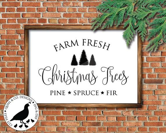 Fresh Christmas Trees Svg.Farm Fresh Christmas Trees Svg Christmas Svg Christmas Sign Svg Farm Fresh Christmas Trees Sign Svg Farmhouse Christmas Svg Dxf Svg
