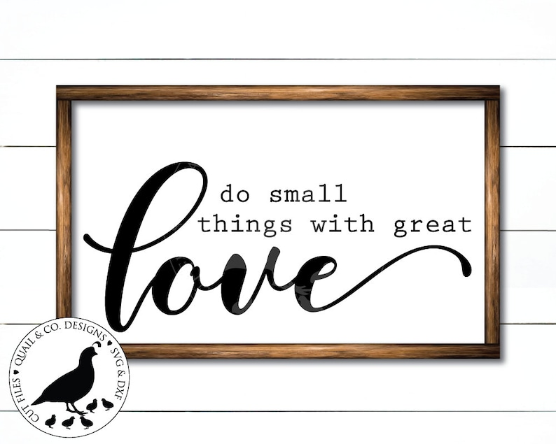 Download Do Small Things with Great Love svg Mother Teresa svg | Etsy