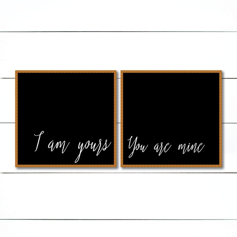 I Am Yours And You Are Mine Svg Modern Farmhouse