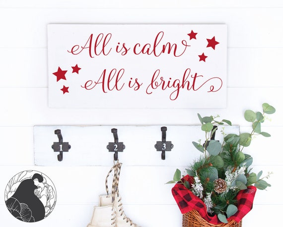 All Is Calm All Is Bright Svg Dxf Png Cut File For Christmas Etsy