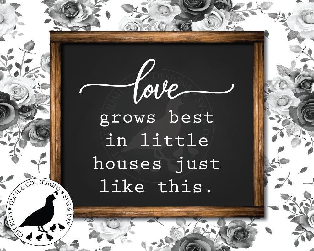 Love Grows Best Svg Family Svg Little Houses Svg Cut Files