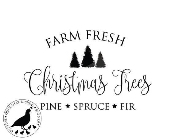 Farm Fresh Christmas Trees Svg.Farm Fresh Christmas Trees Svg Christmas Svg Christmas Sign Svg Farm Fresh Christmas Trees Sign Svg Farmhouse Christmas Svg Dxf Svg