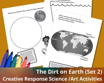 The Dirt on Earth (Set 2), Science activities, Art Activities, Coloring Printables, Creative Response Activities for Kids
