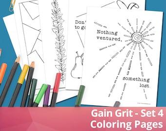 Gain Grit - Set 4, Coloring Sheets, Coloring Pages, Printables, PDF