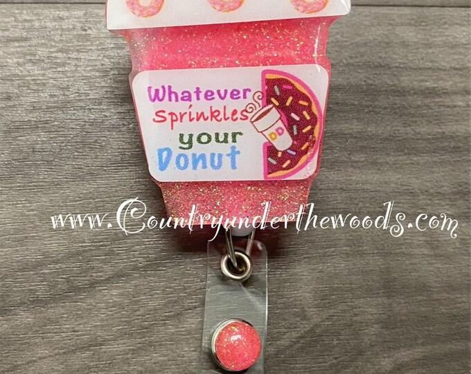 Coffee Badge Reel, Nurse Fuel Badge Reel, Retractable, Nurse Badge Reel, Nurse gift, medical Badge reel, Handmade, Donut