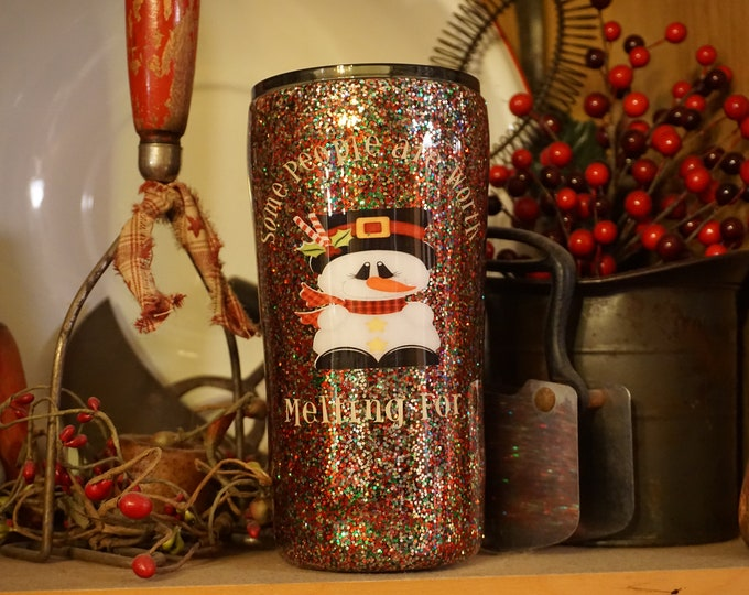 20 0z Ozark Trail  Tumbler Some people are worth melting for/6 sizes to pick from/custom/personalize/unique/christmas stocking glitter/decal
