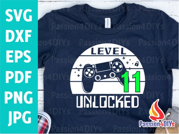 Level 11 Unlocked Svg11th Birthday Shirt 11th Birthday Svg Video Game Controller Joystick Png Sublimation Cricut Silhouette