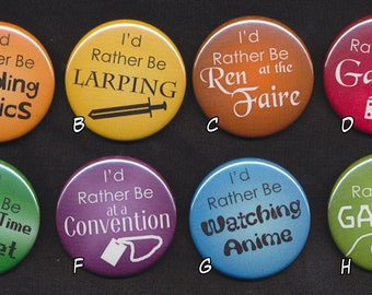 I'd Rather Be... Buttons