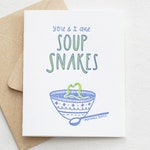Letterpress Soup Snakes Lovely Greeting Card. Funny Soul Mates Love Note. Quote from Michael Scott The Office. Cute Love Letter for Friend.