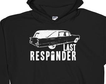 Last Responder Hoody Funny Vintage Hearse Hoodie