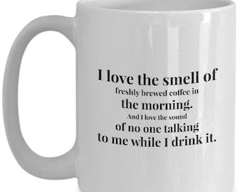 Morning Coffee, Coffee in the Morning, Humor, Funny Coffee mug, Coffee Lovers, Large Novelty Mugs