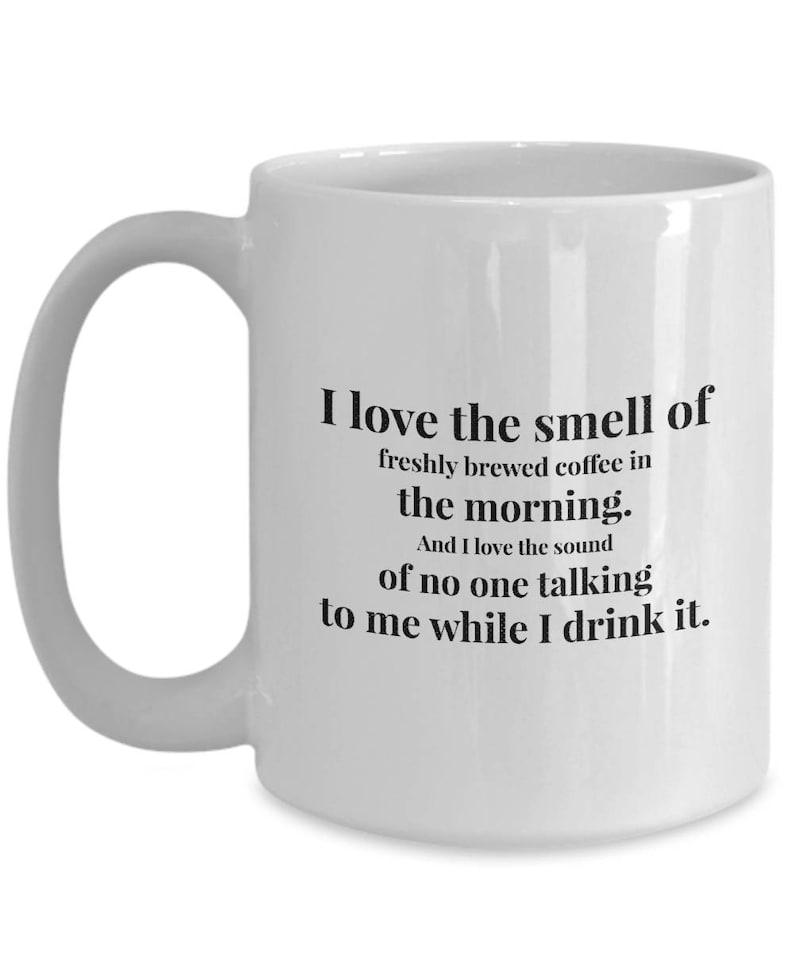 Sound The Funny Coffee Me And One Humor Sarcastic No To Smell Mugs Gift Talking Love Of Morning In SpGqUMVz