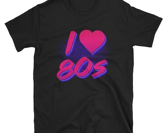 I Love the 80s T Shirt